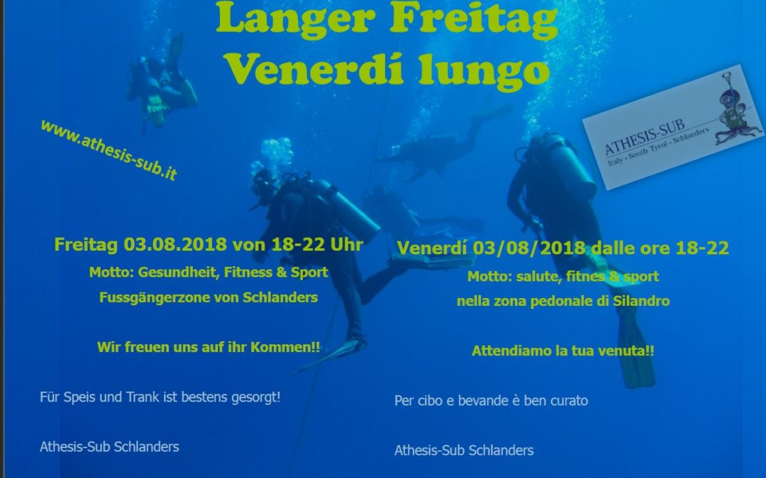 Langer Freitag am 03. August 2018 in Schlanders